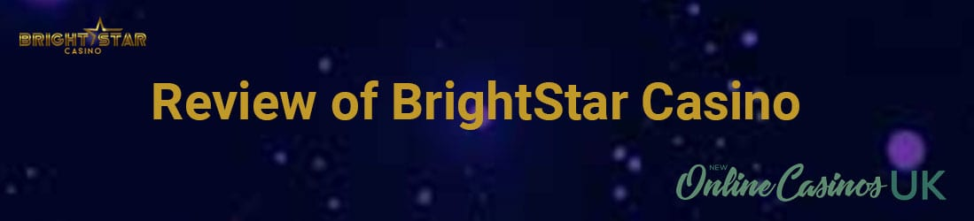 Brightstar Casino review UK