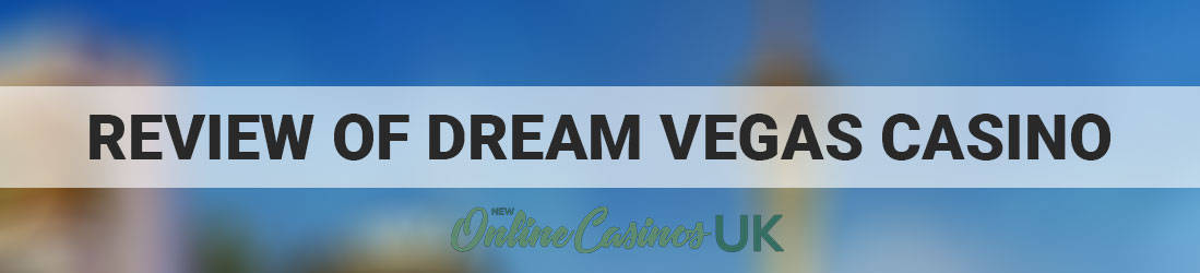 Dream-Vegas-Casino-review