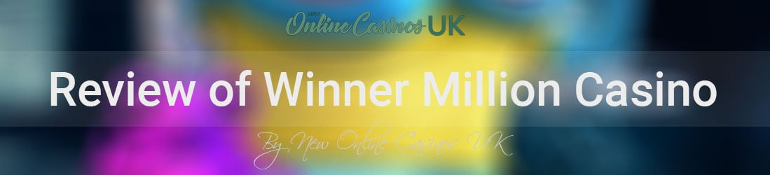 Winner-million-casino-uk-review
