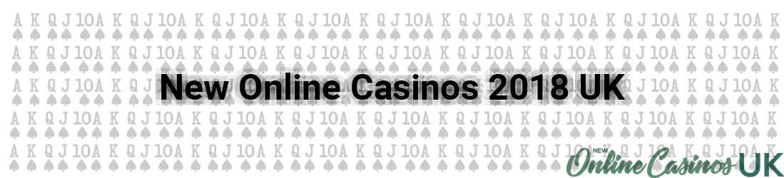 new online casinos 2018